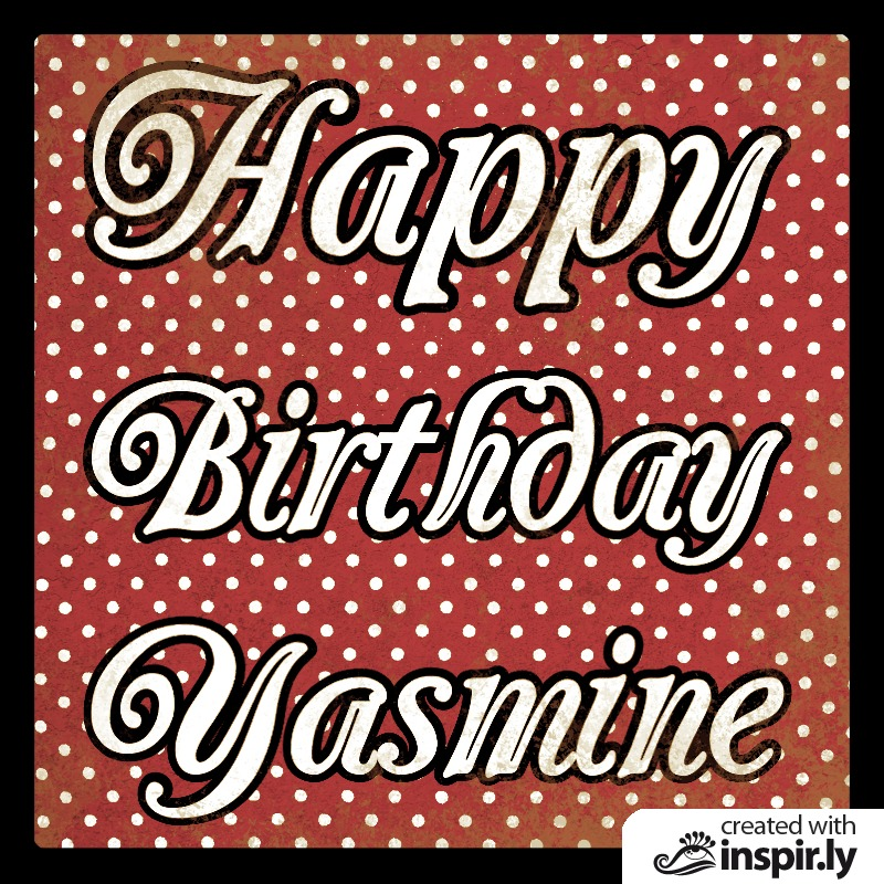 Birthday-Happy Birthday Yasmine